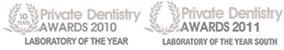 Private Dentistry Awards Laboratory Of The Year 2010 and 2011